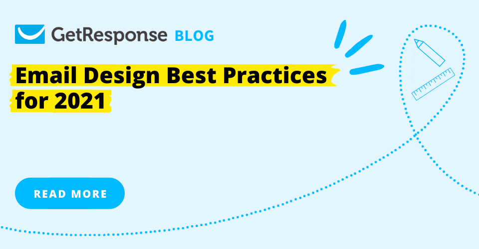 Email Design Best Practices for 2021