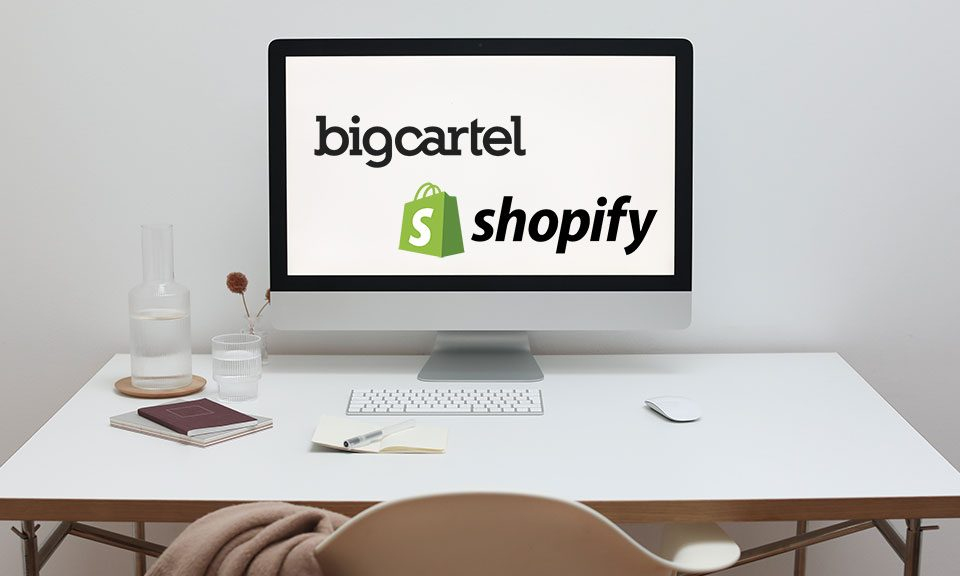 Big Cartel vs Shopify —Which is the Best Store Builder?